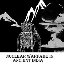 Nuclear Warfare in Ancient India